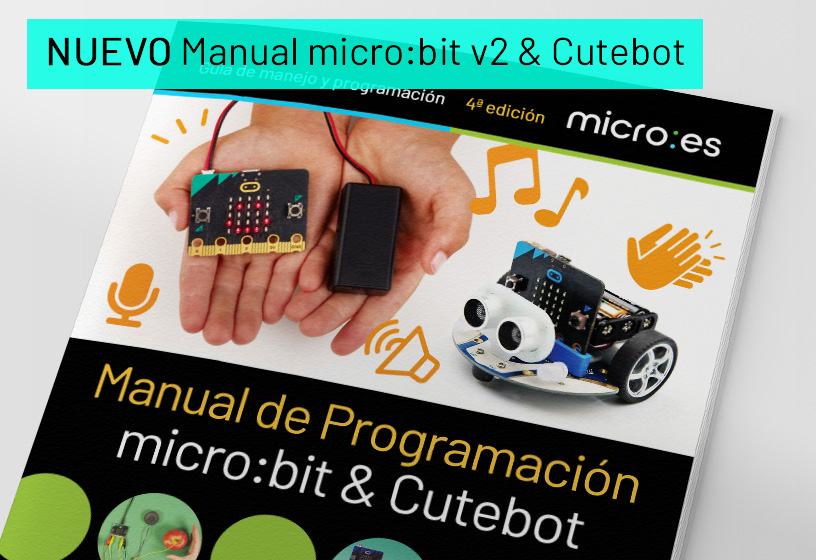 Manual de Programación micro:bit & Cutebot